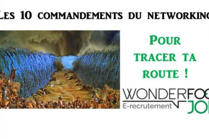 Les 10 commandements du networking