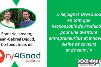 Rejoignez Dry4Good en tant que Responsable de Production
